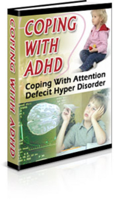 Product picture Coping With ADHD - Learn the Secrets to Managing