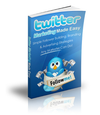 Product picture Twitter Marketing Made Simple - Tweet the Easy Way